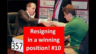 Resigning in a winning position #10