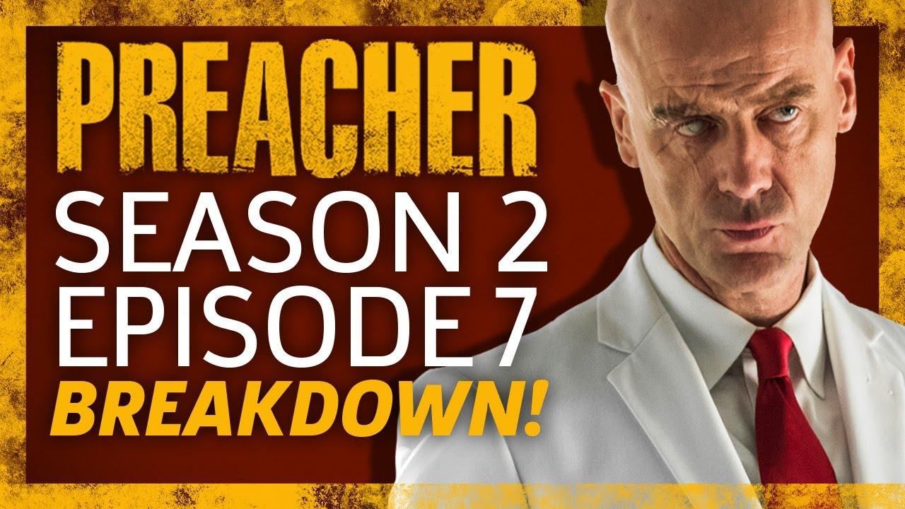 Download Preacher Season 2 Episode 7 Breakdown!