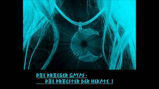 Die Krieger Gayas - Die Priester der Hekate T1 (2) (Hörbuch Fantasy komplett)