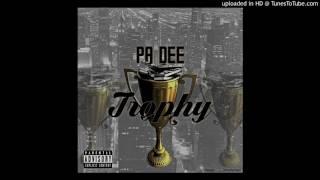 Pa Dee - Trophy ( Audio)