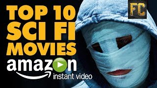 Top 10 Sci Fi Movies on Amazon Prime | Best Sci Fi Movies to Stream on Amazon | Flick Connection