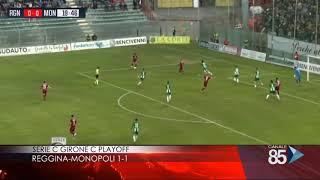 12 Maggio 2019   Play Off Serie C Girone C   Reggina   Monopoli 1 1