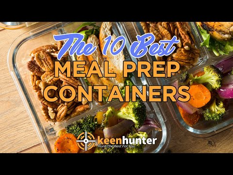 Meal Prep Container: Top 10 Best Meal Prep Containers Video Reviews (2020 NEWEST)