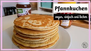 Vegane Pfannkuchen Rezept – vegane Pancakes