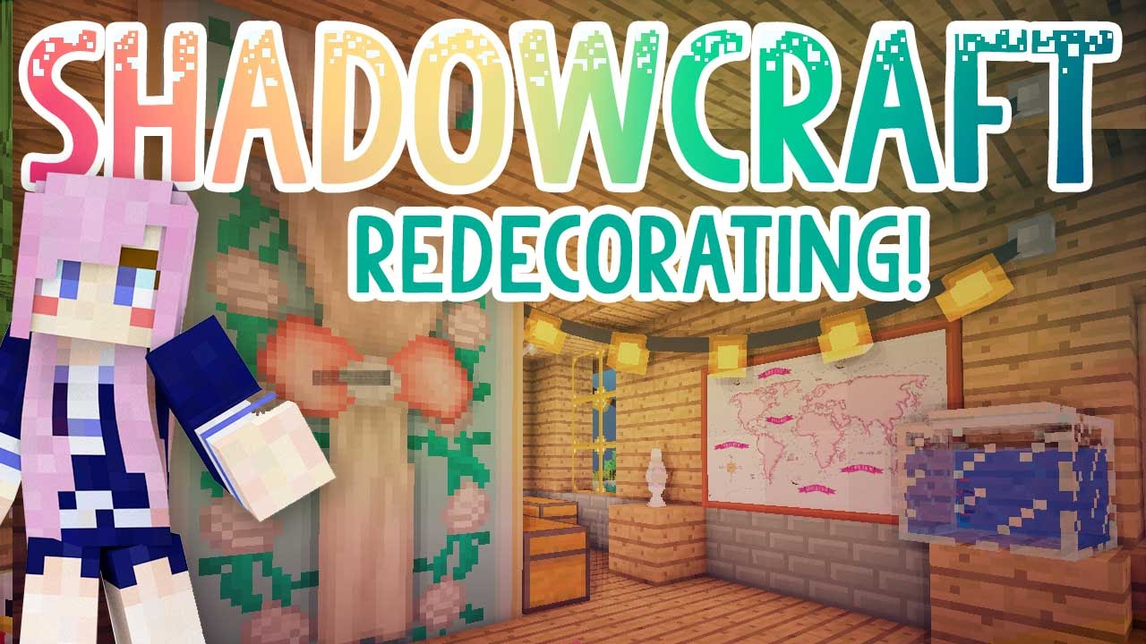 Redecorating Shadowcraft 2 0 Ep 21