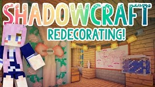Redecorating! | Shadowcraft 2.0 | Ep. 21