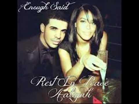 Aaliyah - Enough Said Feat. Drake (R.I.P. AALIYAH)