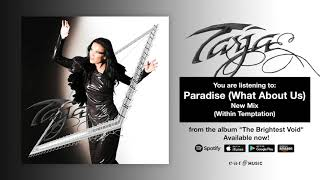 """Tarja """"Paradise (What About Us)""""Tarja Mix"""" Official Full Song Stream - """"The Brightest Void"""" OUT NOW!"""
