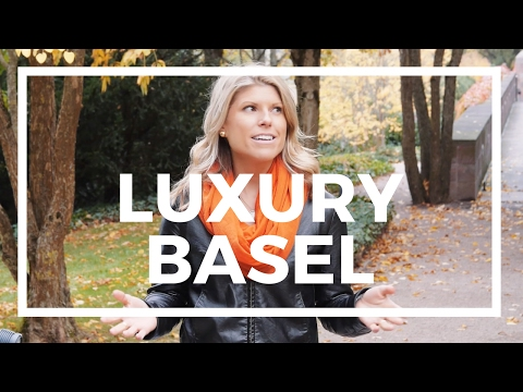 Luxury in Basel, Switzerland