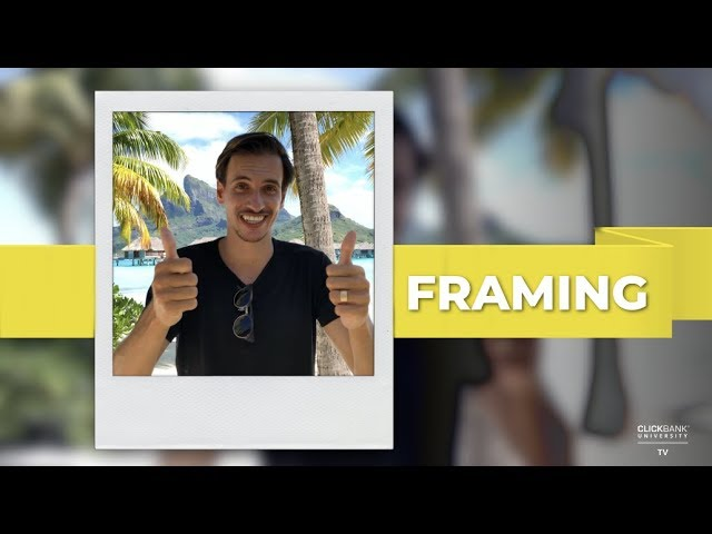 Framing Your Marketing For Better Conversions