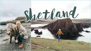 A Week in the Shetland Islands of Scotland