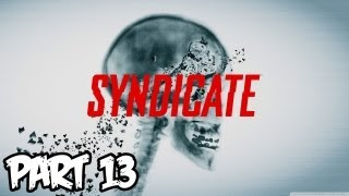 Syndicate Gameplay Walkthrough Part 13 HD [Milestone 13] (Xbox 360/PS3/PC Gameplay)