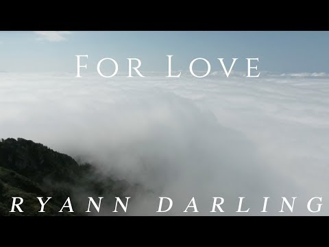 For Love (Official Lyric Video) // Ryann Darling Original // On iTunes & Spotify