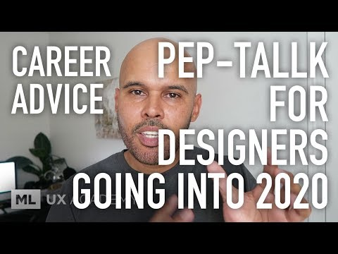 Pep-Talk for Aspiring UX Designers Going Into 2020