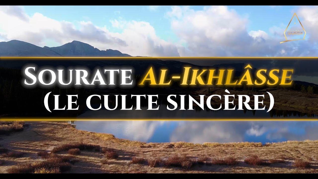 112. Al-Ikhlâsse (le culte sincère)   Al-Hossari