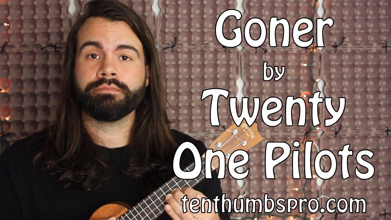 Goner Twenty One Pilots Ukulele Tutorial With Tabs Chords Chordify
