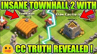INSANE 😲 TOWN HALL 2 PLAYERS IN CLASH OF CLANS TRUTH REVEALS !!! (HINDI)