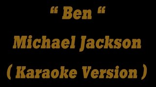 Ben - Michael Jackson (Karaoke Version) HQ Audio