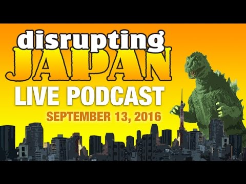 Disrupting Japan Second Anniversary Live Podcast