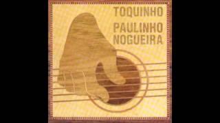 Gente Humilde - Toquinho e Paulinho Nogueira