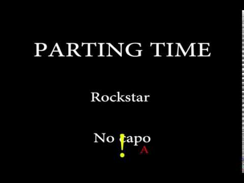Parting Time  - Rockstar - Easy Chords And Lyrics