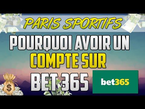[PARIS SPORTIFS] Pourquoi avoir 1 compte BET 365 ?