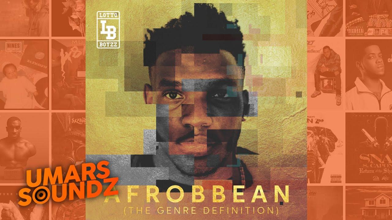 Download Lotto Boyzz - Unfinished Business [Afrobbean EP] | Umars Soundz