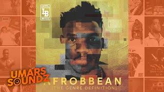 Lotto Boyzz - Unfinished Business [Afrobbean EP] | Umars Soundz