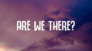 Olivia Addams - Are We There? (Lyrics)