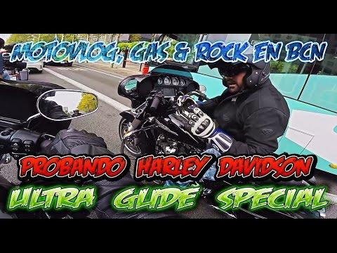 Probando Harley Davidson Ultra Glide Special - Gas & Rock en BcN (Onboard MotoVloG)