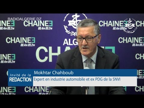 Mokhtar CHahboub expert en industrie automobile et ex PDG de la SNVI