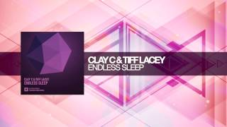 Clay C & Tiff Lacey - Endless Sleep (Amsterdam Trance)
