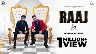 Raaj (Motion Poster) Sumit Goswami | Indeep Bakshi | New Punjabi Songs 2020