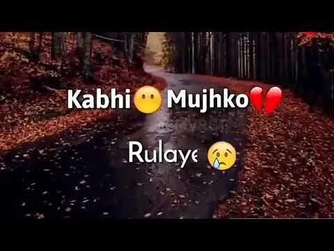 Kabhi Mujko Hasay Kabhi Mujko Rulay