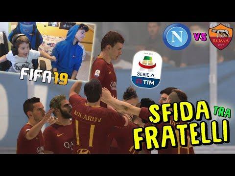 NAPOLI vs ROMA - BIG MATCH TRA FRATELLI! - Fifa 19