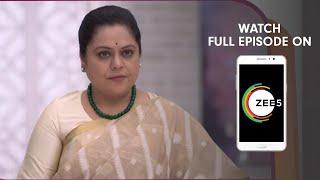 Tula Pahate Re - Spoiler Alert - 1 July 2019 - Watch Full Episode On ZEE5 - Episode 281