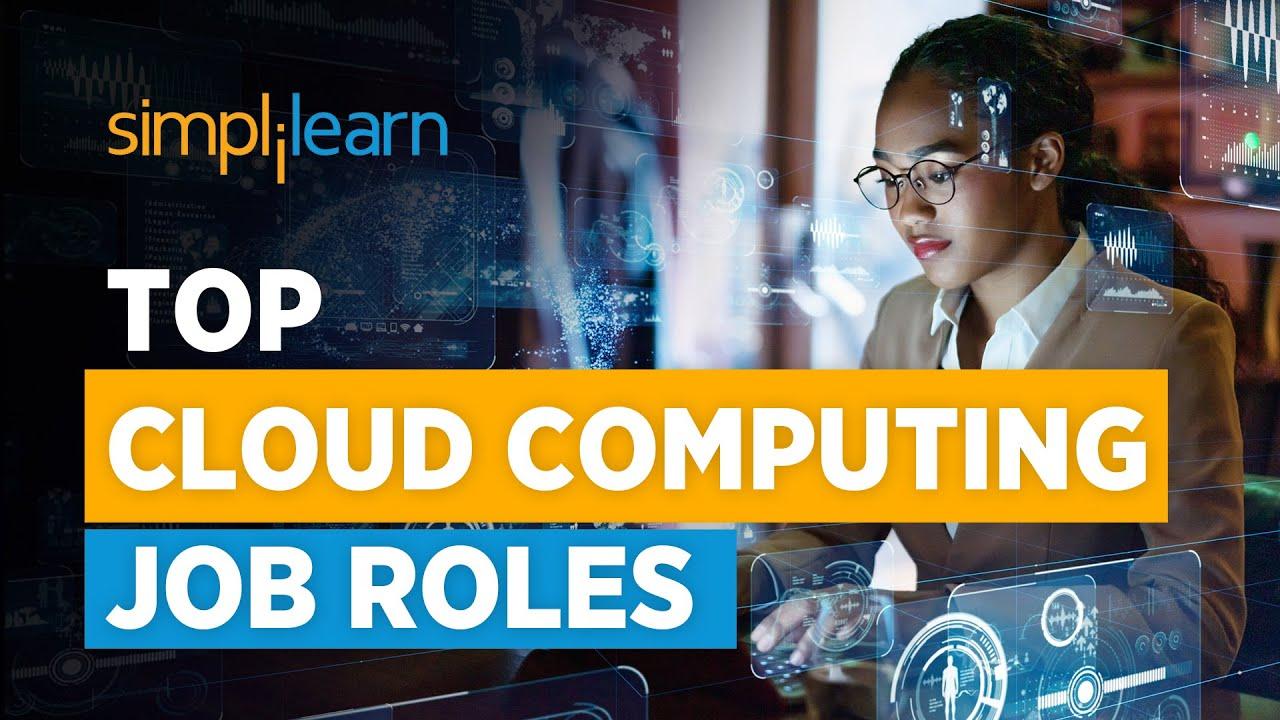 Cloud Computing Job Roles   cloud computing jobs And ...