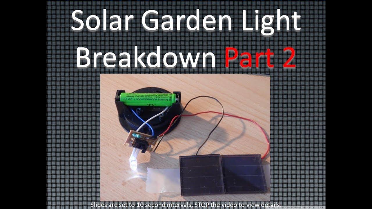 Solar Garden Light Breakdown Part 2 Youtube