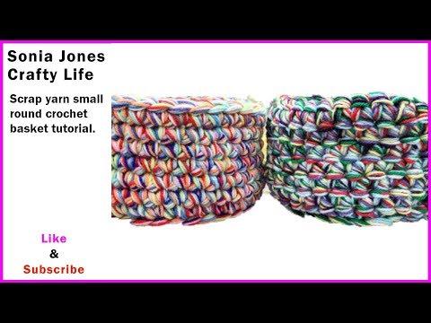 Quick scrap yarn small round crochet basket