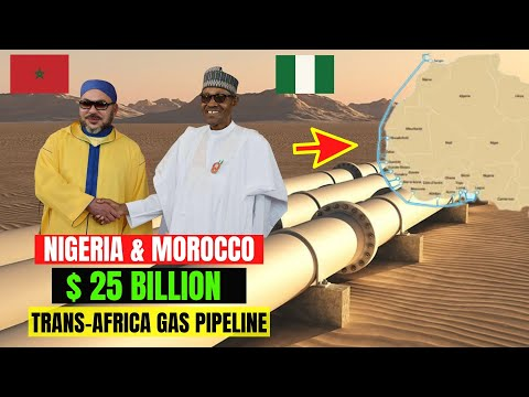 How The  $25 Billion Nigeria Morocco Gas Pipeline Will Change The Energy Sector In Africa