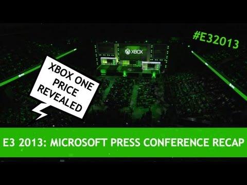 E3 2013: Microsoft Press Conference Recap & Xbox One Price Announced! - E3M13