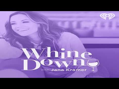 Whine Down with Jana Kramer Ep. 2 Marriage Uncorked