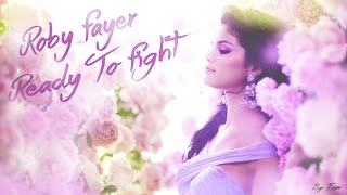 Roby Fayer Ready To Fight Ft Tom Gefen And Selena Gomez