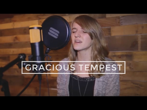 Gracious Tempest // Hillsong (Cover by Elise Virginia)