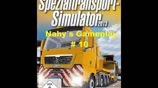 # 10 Nahy´s Gameplay Spezialtransport Simulator 2013 Mission 10 Not am Mann