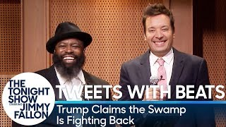 Tweets with Beats: Trump Claims the Swamp Is Fighting Back