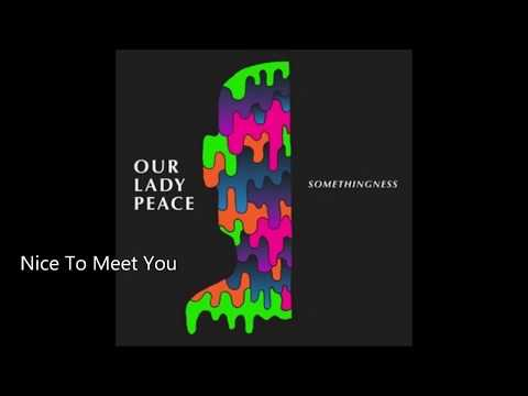 Our Lady Peace - Somethingness EP Vol. 1 Full