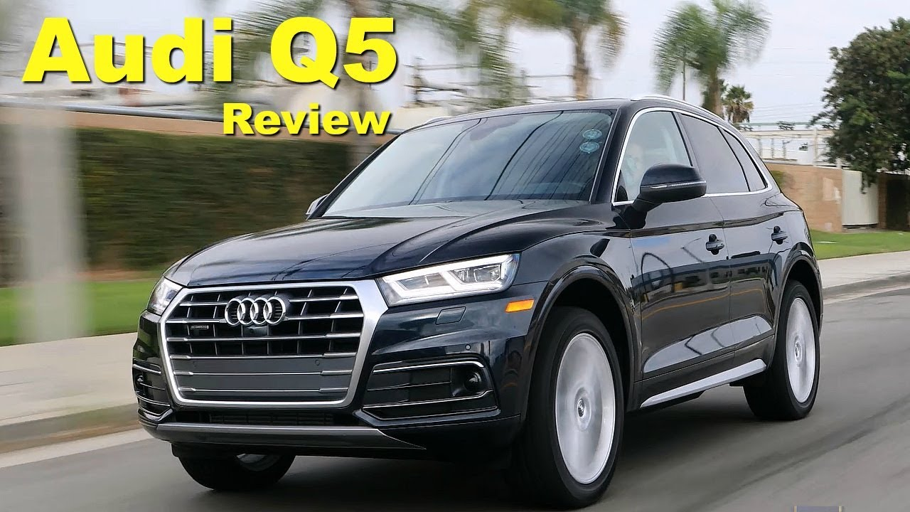 2018 audi q5 review and road test youtube. Black Bedroom Furniture Sets. Home Design Ideas