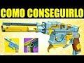 Destiny 2: COMO CONSEGUIR EL EXÓTICO STURM & LA PISTOLA DORADA | Guía Completa