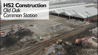 HS2 Old Oak Common Station Construction